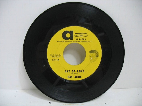 Ray Artis Art of Love Vintage 45 rpm Record, Thats All I want From You On A label, Doo Wop Soul Vinyl Record