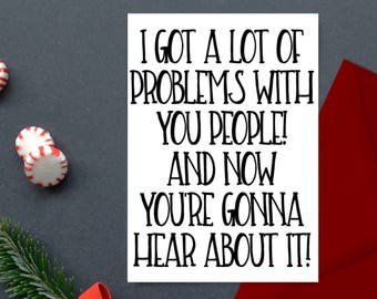 Holiday Cards Set of 25 - I Got A Lot of Problems with you People! And Now You're Gonna Hear about it! - Seinfeld - Festivus Cards