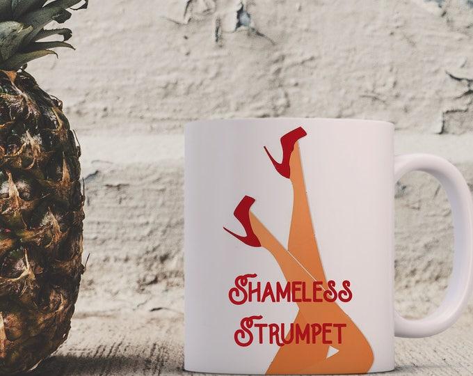 Featured listing image: Southern Charm Inspired - Shameless Strumpet - Coffee Mug - 10 oz Travel Mug Ceramic Tumbler