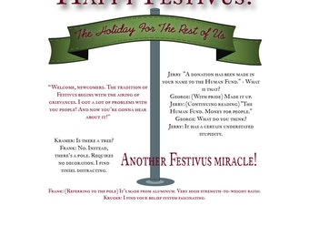 Happy Festivus - holiday card - festivus card -  - humor - sarcasm - seinfeld  - holidays - holiday for the rest of us - alternative holiday