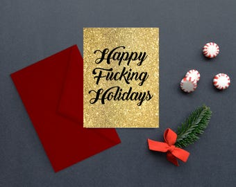 Holiday Card- Happy F*cking Holidays Cards