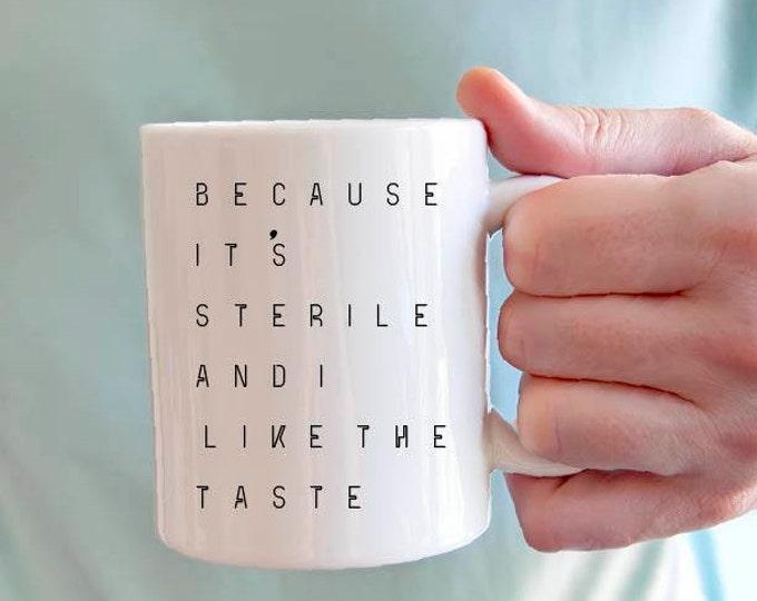Featured listing image: Dodgeball inspired Coffee Mug or Travel Mug - Because it's sterile and I like the taste