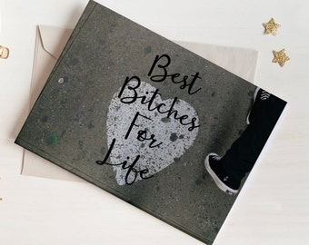 Best Bitches For Life Card - BBFL
