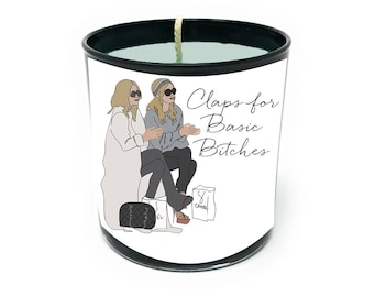 Claps for Basic Bitches Candle - Hand Poured 100% Soy Candle - Pumpkin Spice Scent (duh)