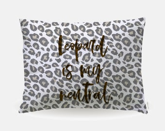 RHONY inspired - Leopard is my neutral - Pop Culture Gifts - Pillow Case
