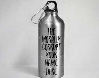 """The Real Housewives of Beverly Hills inspired water bottle - The morally corrupt """"your name here"""" Stainless Steel  w/ Straw Top"""