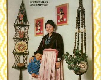 Vintage Macrame Old Knots & New Ideas by Jan Inman and Ginger Epperson Native American Fiber Arts Crafts Wall Hangings Planters Etc. 1970s
