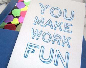 Letterpress Coworker Card You Make Work Fun Blue Confetti Peer Colleague