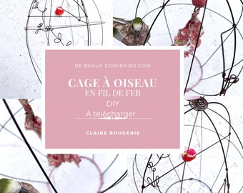 e-book : How to make your own wire bird cage, PDF to download wire DIY, wire art, in FRENCH