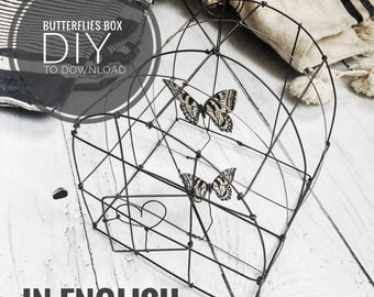 DIY wire boxe with butterflies , PDF to download ,English version,  wire pattern, wire DIY, wire art