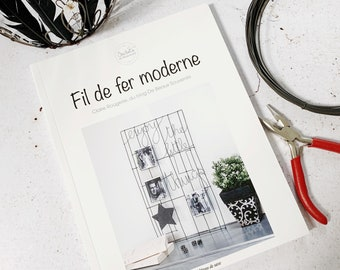Fil de fer moderne . DIY book to learn wire technique.