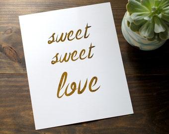 Weathered Gold Foil 'Sweet Sweet Love' Wall Art Print // Gold Foiled Anniversary Art Print // Newly Wed Modern Gold Art Print
