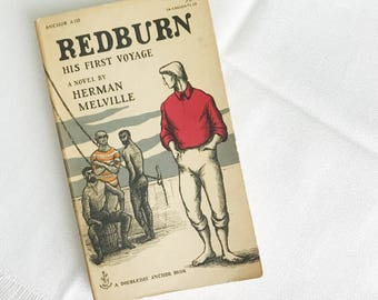 1957 Copy of Redburn a Novel by Herman Melville / Vintage Mid Century Doubleday Anchor Book Edward Gorey Illustration