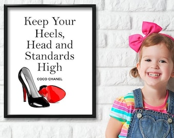 Keep Your Heels, Head and Standards High - 11x14 Unframed Art Print - Great Motivational Gift