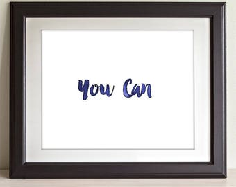 You Can - 11x14 Unframed Typography Art Print - Great Nursery or Child's Room Decor