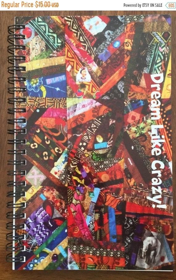MLK Day Sale Dream Like Crazy 5.5x 8 inch journal or sketchbook