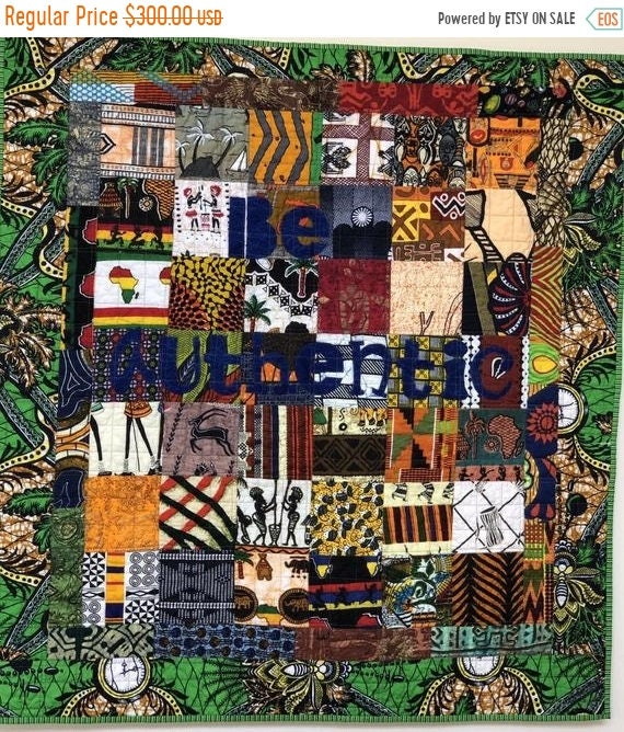 Summer Sale Be Authentic, 35x38 inch African art quilt