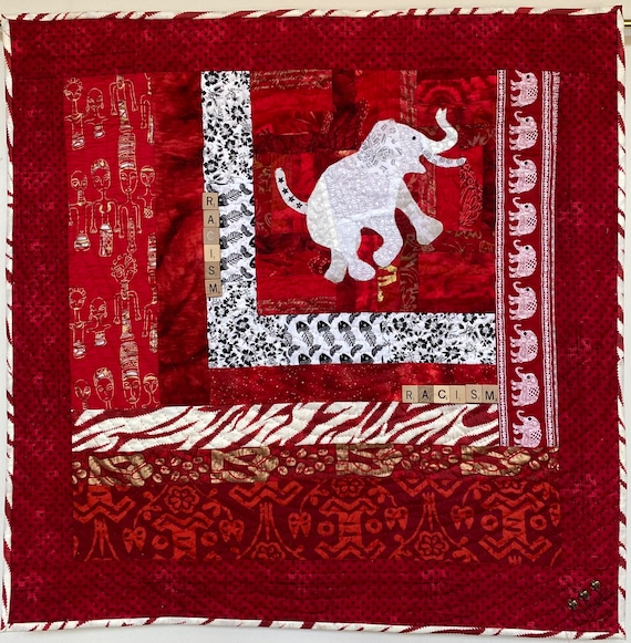 Racism — the White Elephant in the Room #2 art quilt