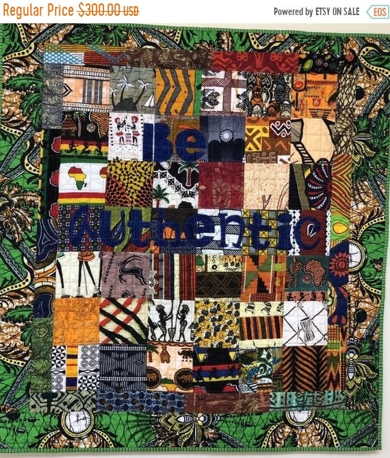 On Sale Be Authentic, 35x38 inch African art quilt