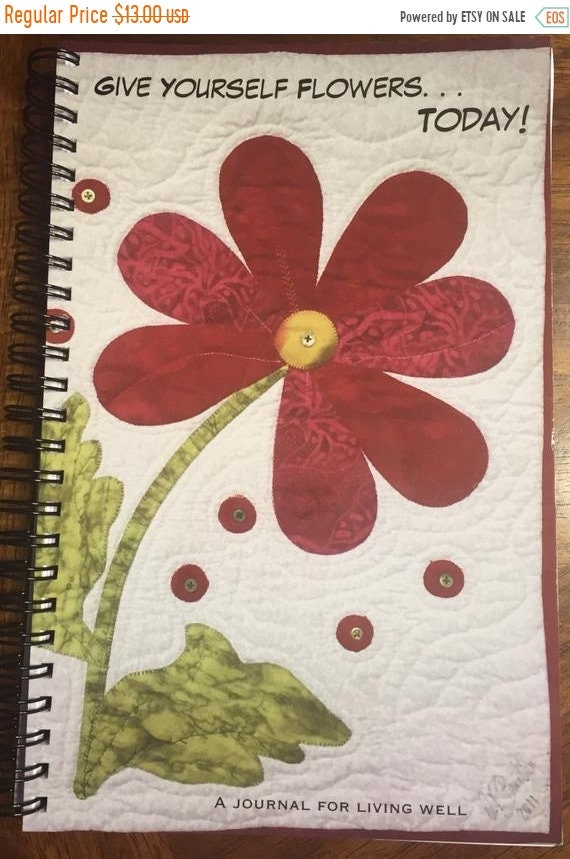 Holiday Sale Give Yourself Flowers Today journal or sketchbook