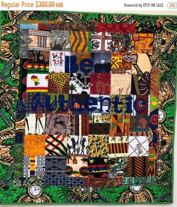 FALL SALE Be Authentic, 35x38 inch African art quilt