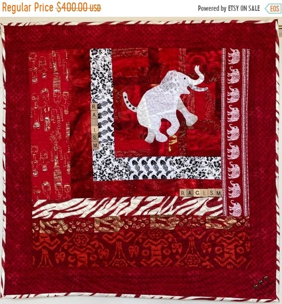 Hotlanta sale Racism — the White Elephant in the Room #2 art quilt