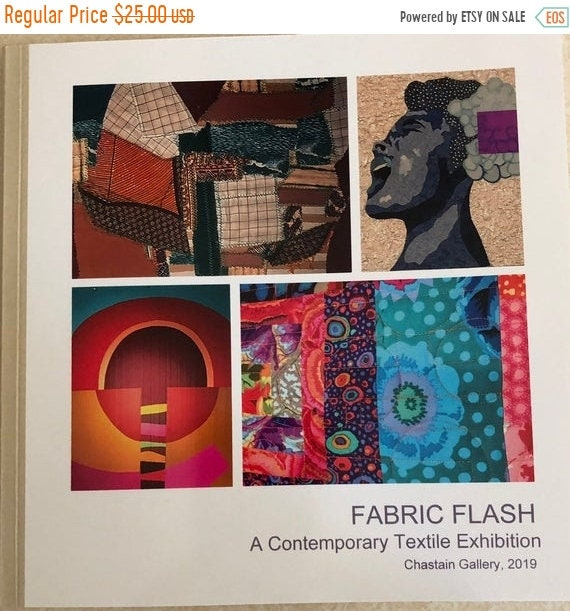 ATL QUILT FEST Fabric Flash: A Contemporary Textile Exhibition catalog
