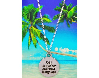 Salt in the Air and Sand in my Hair Necklaces