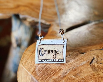 COURAGE Handmade Stoneware Ornament