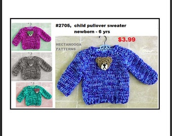 Crochet Child Pullover Sweater PATTERN, newborn to 6 yrs, worked top down, simple and easy sweater, #2705, #