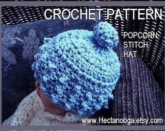 hat CROCHET PATTERN. num. 71 Baby Hat....Popcorn Stitch Hat,  sizes Newborn to age 5