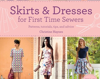 Skirts & Dresses for First Time Sewers! by Christine Hayes Book NEW