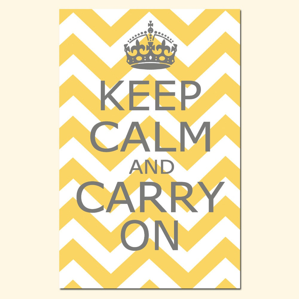 Keep Calm and Carry On 13x19 Chevron Edition Poster Print   Etsy