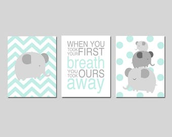 Mint Elephant Nursery Art Mint Elephant Nursery Decor When You Took Your First Breath Quote Set of 3 Elephant Prints - CHOOSE YOUR COLORS