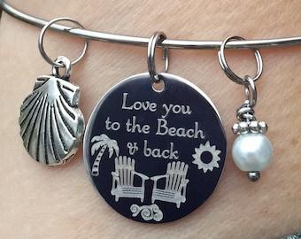 Love You to the Beach & Back Bangle Bracelet, Beach Wedding, Best Friend Gift, Nautical Gift for Mom
