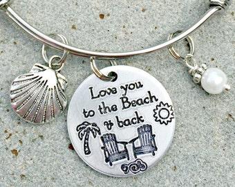 Beach Bangle Bracelet, Beach Jewelry, Love You to the Beach & Back, Beach Wedding, Best Friend Gift, Nautical Jewelry, Gift for Mom