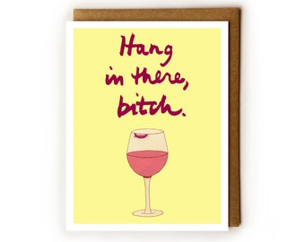 Anti Valentine's Day Card for BFF   Galentine's Day, Funny Valentine Day Card, Wine Lover, Hang in There Bitch