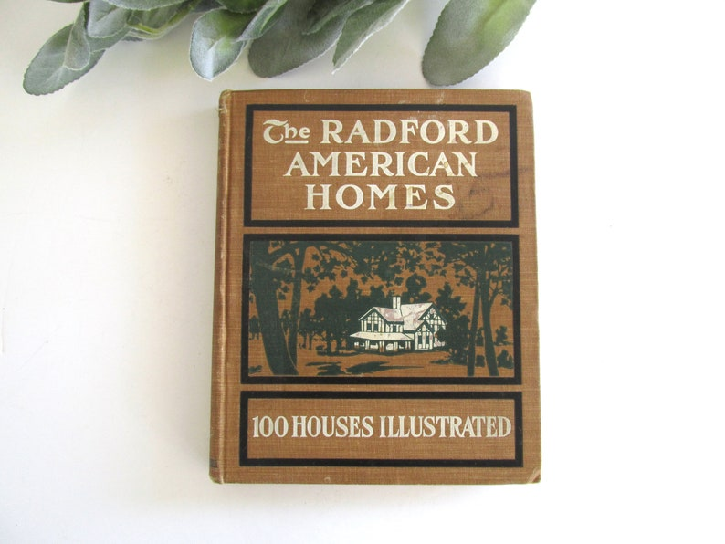 The Radford American Home, 100 Houses Illustrated, 1903 House Plans, on