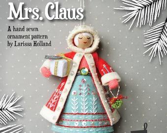 Mrs. Claus PDF pattern, a hand sewn wool felt ornament