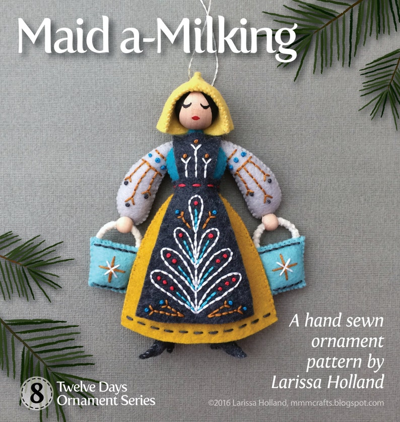 Maid a-Milking PDF pattern for a hand sewn wool felt ornament image 0