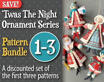 Twas The Night 1-3 PDF Pattern Bundle: Santa Claus, Mrs. Claus, and Little Elves