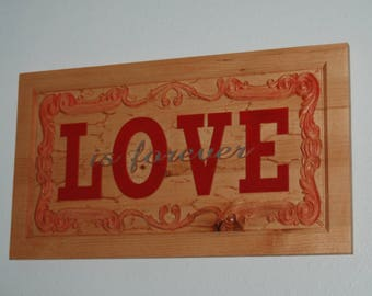 LOVE is forever - Hand painted wood plaque- 18027