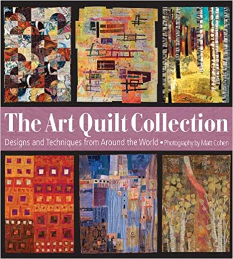 The Art Quilt Collection: Designs & Inspiration from Around image 0