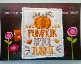 "Felt Hair Clips - Fall Hair Accessories - ""Pumpkin Spice Junkie"" Embroidered Felt Hair Clippie"