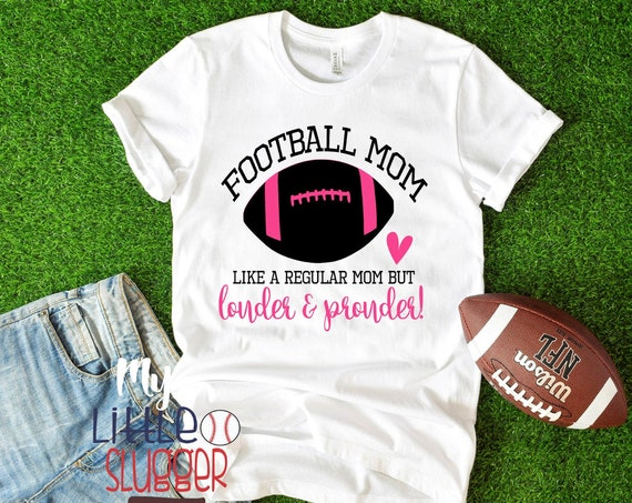 Loud Proud Football Mom , Football Mom Hoodie, Custom Team Shirt, Flag Football Mom, Football Mom Shirts