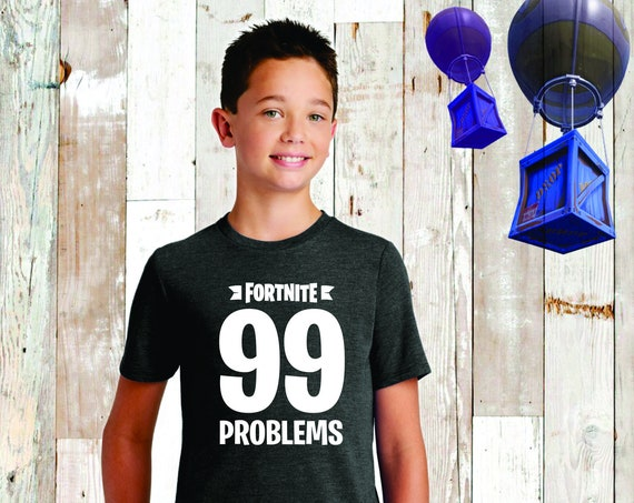 Boys Kids Fortnite T- Shirt , Fortnite Shirt, Fortnite Birthday , Fortnite T-Shirt , Fortnite Lover, Floss, Fortnite Kids Tee , 99 Problems