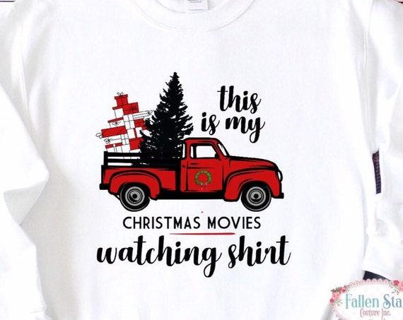 Christmas movies sweatshirt, Christmas movie, Christmas shirt, Christmas movies shirt, watch Christmas movies, ladies Christmas shirts