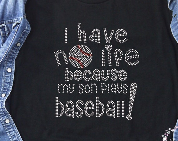 Baseball mom shirt, baseball mom hoodie, baseball mom tank top, baseball mom gifts,I have no life my son plays baseball