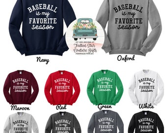 Favorite Season Sweatshirt , baseball is my , football is my, hockey is my, basketball is my, dance is my , wrestling is my, cheer is my