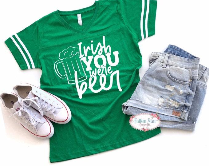 Ladies St Patricks Day Tank , Irish Today, Irish Tee Shirt, Womans St Patricks Day Shirt, Irish You Were A Beer